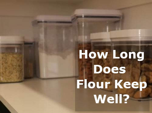 how long does flour keep